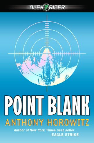 Point Blank (Alex Rider Adventures)