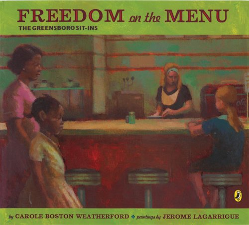 Freedom On The Menu (The Greensboro Sit-Ins)