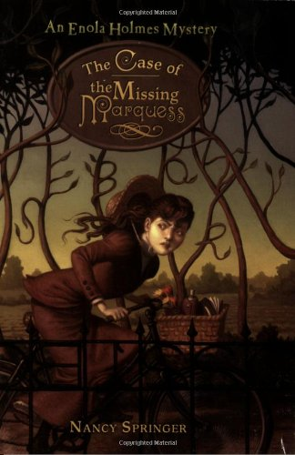 The Case Of The Missing Marquess (Enola Holmes Mystery)