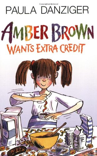 Amber Brown Wants Extra Credit (Amber Brown, Bk. 4)