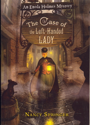 The Case Of The Left-Handed Lady (Enola Holmes Mystery)