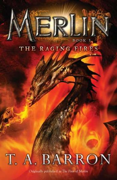 The Raging Fires (Merlin, Bk. 3)