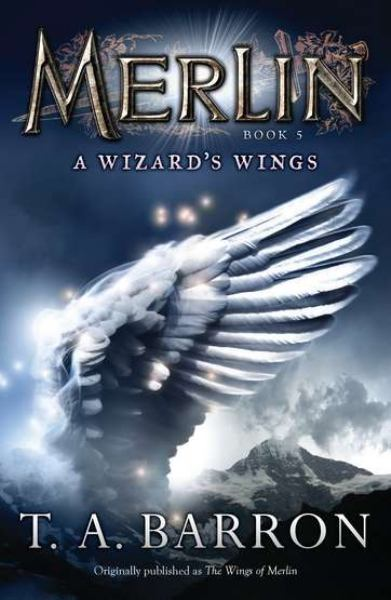 The Wizard's Wings (Merlin, Bk#5)