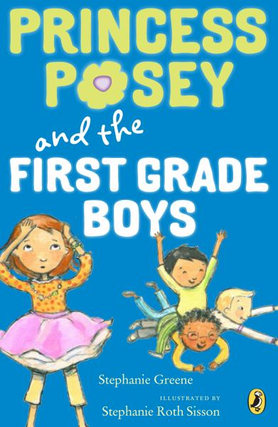 Princess Posey and the First-Grade Boys (Bk. 8)