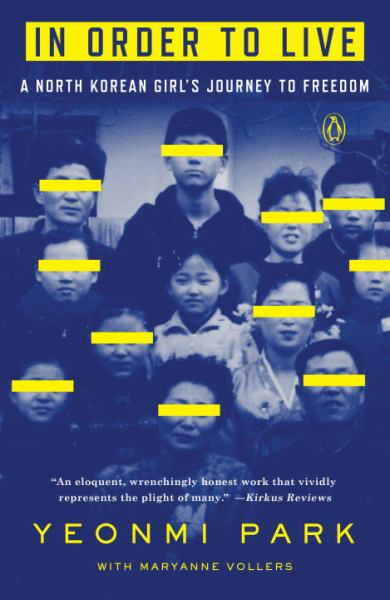 In Order to Live - A North Korean Girl's Journey to Freedom