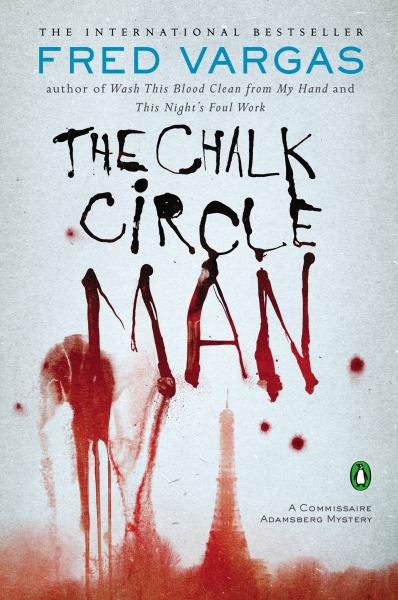 The Chalk Circle Man (Commissaire Adamsberg Mysteries)