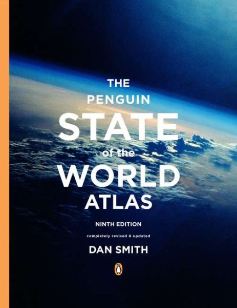 The Penguin State of the World Atlas (9th Edition)