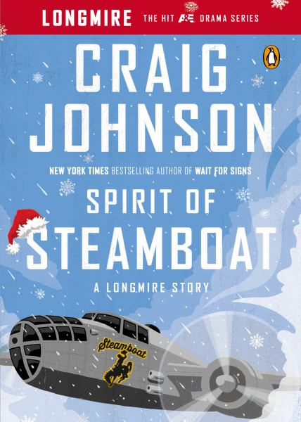 Spirit of Steamboat (Walt Longmire)