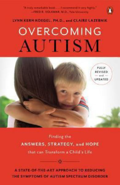 Overcoming Autism (Revised and Updated)