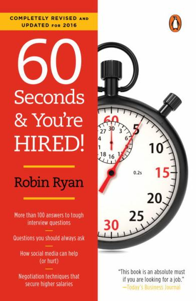 60 Seconds and You're Hired! (Revised and Updated for 2016)