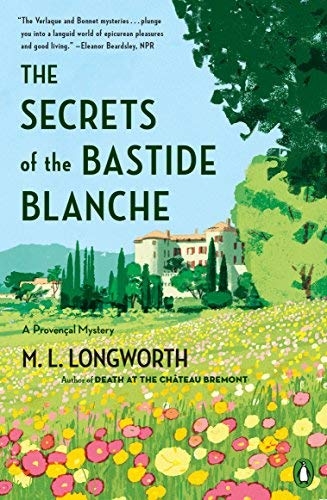 The Secrets of the Bastide Blanche (A Provencal Mystery, Bk. 7)