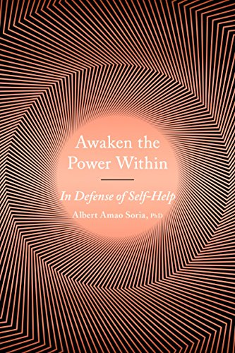 Awaken the Power Within: In Defense of Self-Help