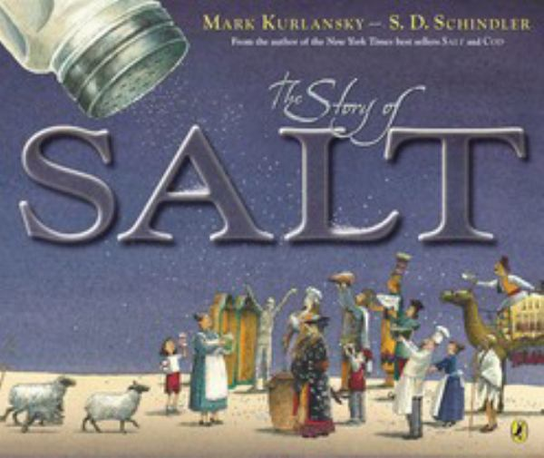 The Story of Salt: The Amazing Role of Salt in World History
