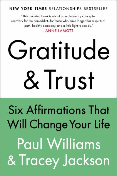 Gratitude & Trust: Six Affirmations That Will Change Your Life
