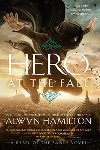 Hero at the Fall (Rebel of the Sands, Bk. 3)
