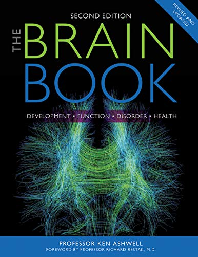 The Brain Book: Development, Function, Disorder, Health (Second Edition)