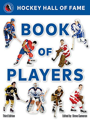 Hockey Hall of Fame Book of Players (3rd Edition)