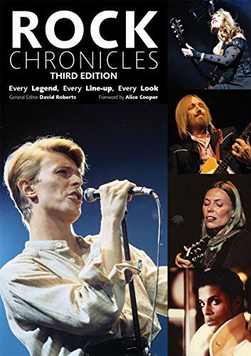 Rock Chronicles: Every Legend, Every Line-up, Every Look (Third Edition)