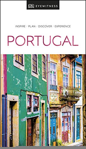 Portugal: DK Eyewitness Travel Guide