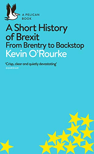 A Short History of Brexit (Bk. 26)
