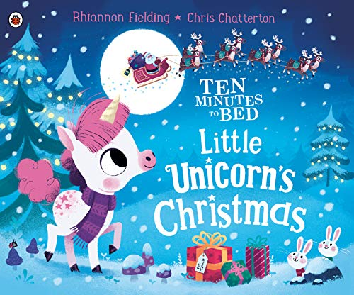 Little Unicorn's Christmas (Ten Minutes to Bed)