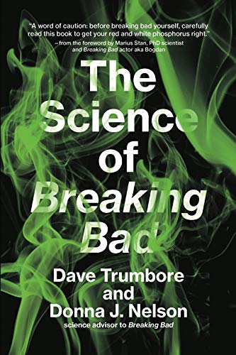 The Science of Breaking Bad (The MIT Press)