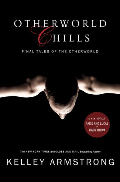 Otherworld Chills: Final Tales of the Otherworld (The Women of the Otherworld Series)