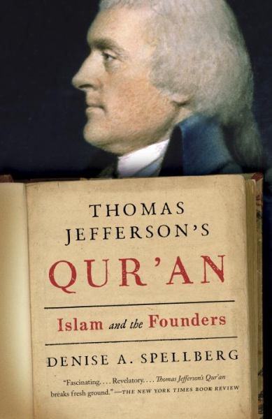 Thomas Jefferson's Qur'an:Islam and the Founders
