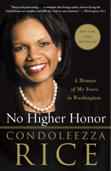 No Higher Honor: A Memoir of My Years in Washington