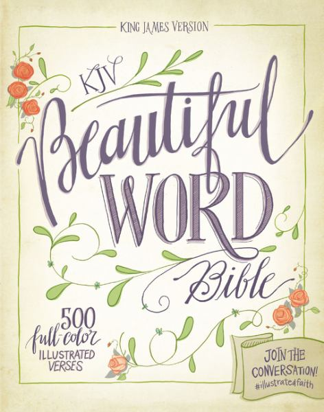 Beautiful Word Bible (King James Version)
