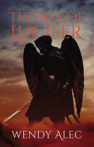 The Fall of Lucifer (Chronicles of Brothers, Time Before Time, Bk. 1)