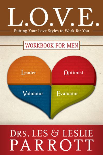 L.O.V.E. Workbook for Men: Putting Your Love Styles to Work for You