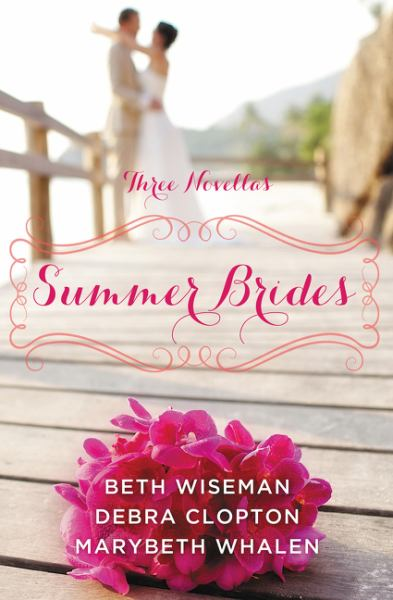 Summer Brides (June Bride/July Bride/August Bride)