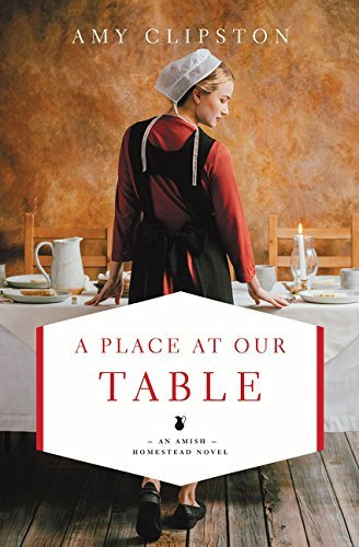 A Place at Our Table (Amish Homested Series, Bk. 1)