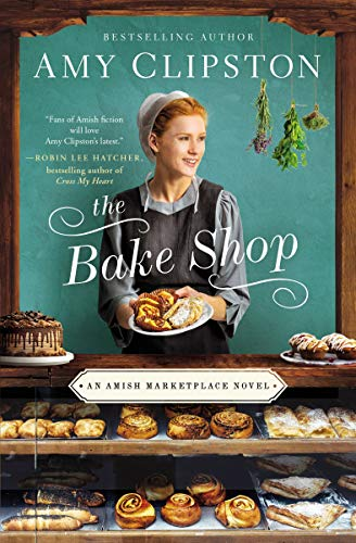 The Bake Shop (Amish Marketplace, Bk. 1)