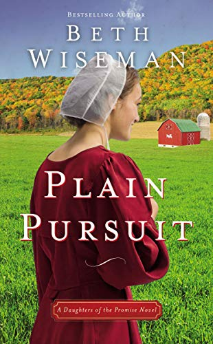 Plain Pursuit (Daughters of the Promise, Bk. 2)