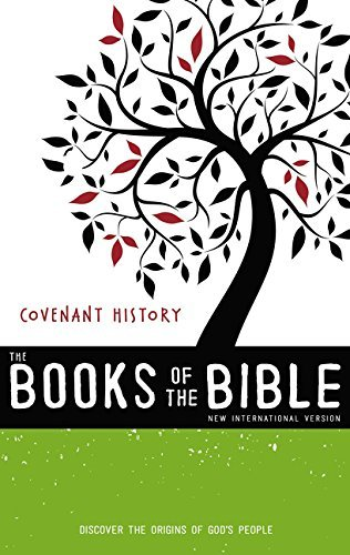 NIV, The Books of the Bible: Covenant History (Part 1)