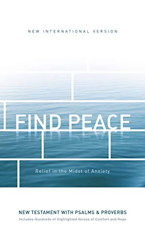 NIV Find Peace New Testament with Psalms & Proverbs