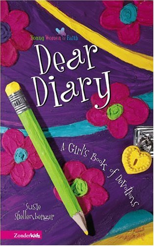 Dear Diary (Young Women of Faith)