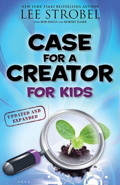 Case for a Creator for Kids (Updated and Expanded)