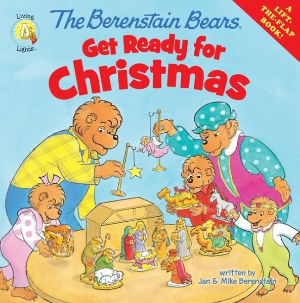 Get Ready for Christmas (Berenstain Bears, Living Lights)