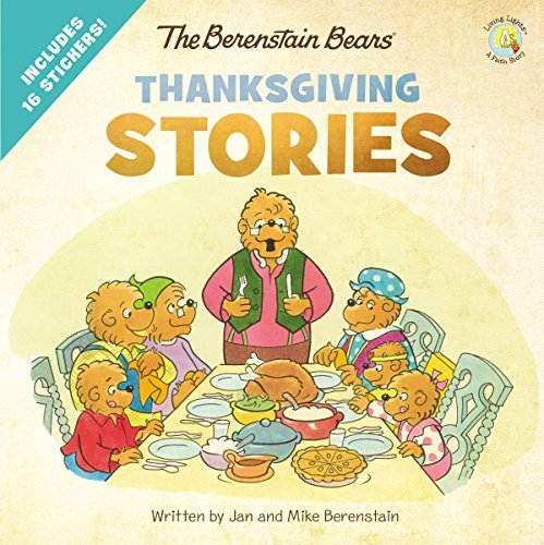 Thanksgiving Stories (Berenstain Bears/Living Lights)