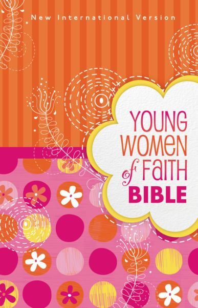 Young Women of Faith Bible (New International Version)