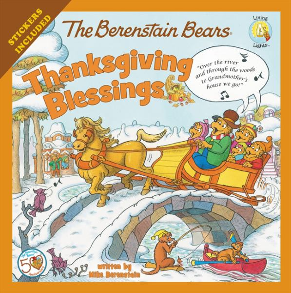 Thanksgiving Blessings (Berenstain Bears, Living Lights)