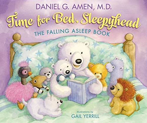 Time for Bed, Sleepyhead: The Falling Asleep Book