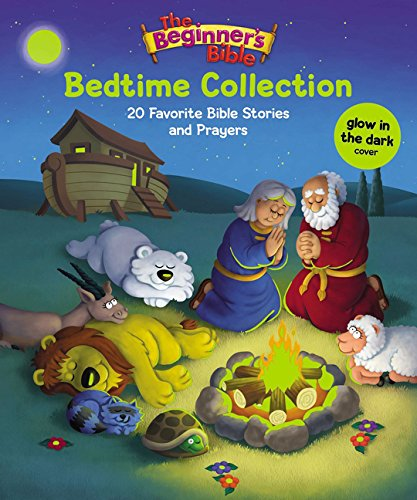 Bedtime Collection: 20 Favorite Bible Stories and Prayers (The Beginner's Bible)