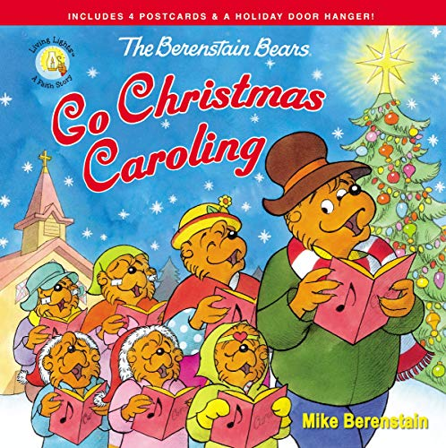 The Berenstain Bears Go Christmas Caroling (Berenstain Bears/Living Lights: A Faith Story)