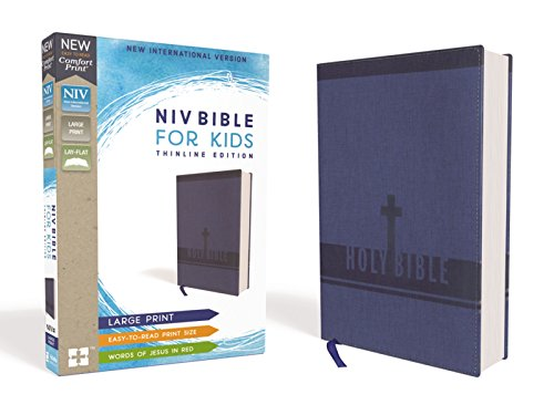 NIV Bible For KIds: Thinline Edition (Large Print, Blue Leathersoft)