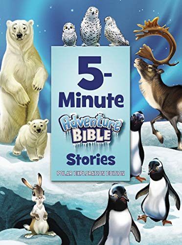 5-Minute Adventure Bible Stories (Polar Exploration Edition)
