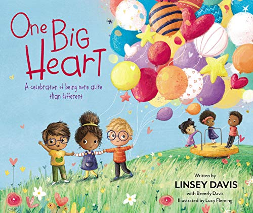 One Big Heart: A Celebration of Being More Alike than Different